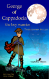 George of Cappadocia , The Boy Warrior amazon mini