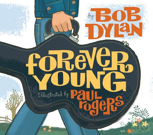 livro Forever Young bob dylan