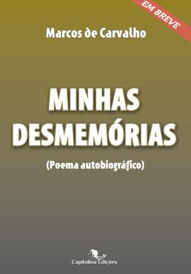Capa do livro Minhas Desmemórias